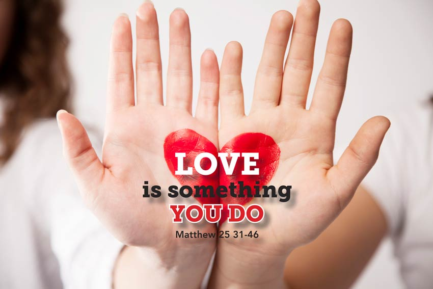 Love is sometihng you do in the Kingdom of God